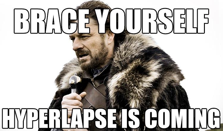 brace_yourself_hyperlapse